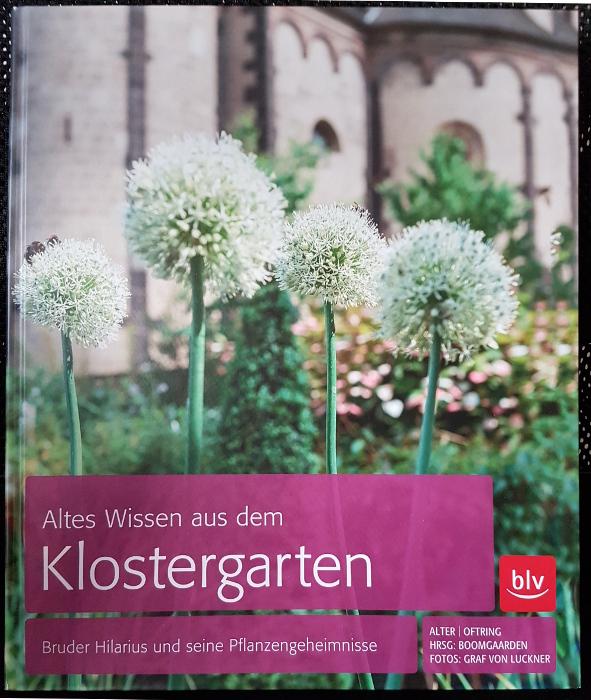 Klostergarten, Gartenbuch, Pflanzengeheimnisse, Gartenwissen,