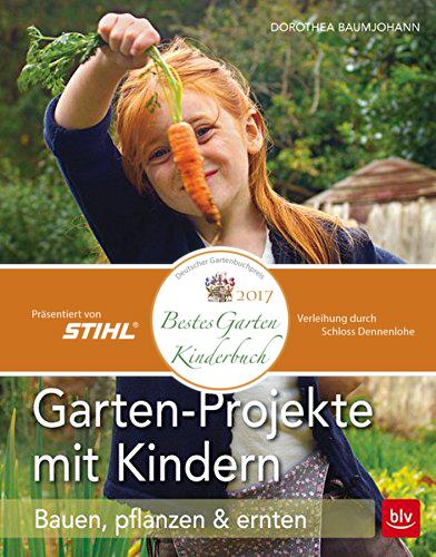 Garten, Kinder, Ratgeber, Gartenbuch, Auszeichnung, Deutscher Gartenbuchpreis 2017,